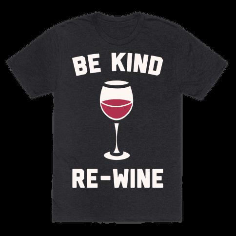 Be Kind Re-Wine White Print