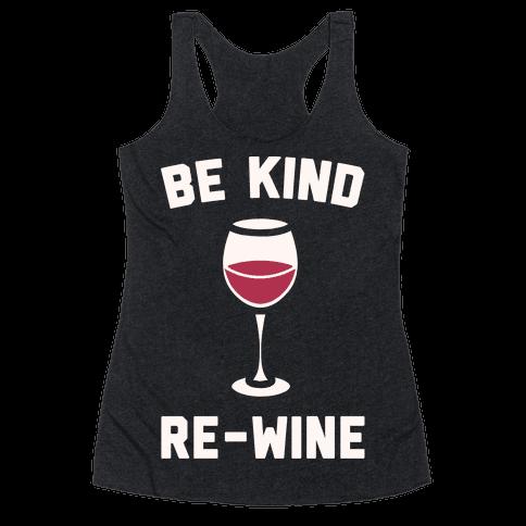 Be Kind Re-Wine White Print Racerback Tank Top