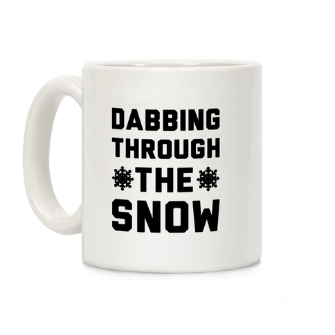 Dabbing Through The Snow Coffee Mug