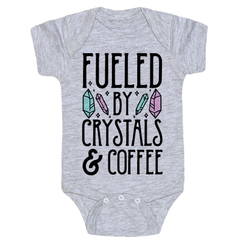 Fueled By Crystals & Coffee Baby Onesy