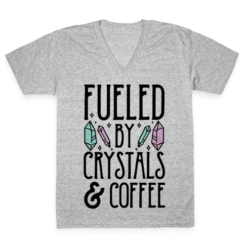 Fueled By Crystals & Coffee V-Neck Tee Shirt
