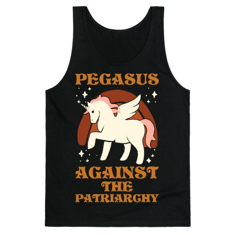 Pegasus Against The Patriarchy Tank Top