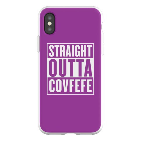 Straight Outta Covfefe Phone Flexi-Case