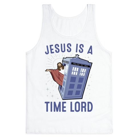 Jesus Is A Time Lord Tank Top
