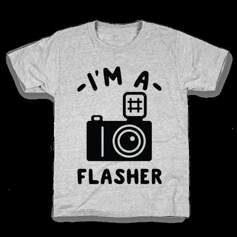 I'm a Flasher Kids T-Shirt