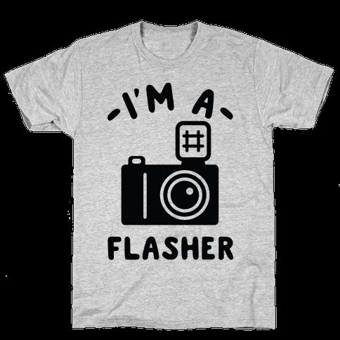 I'm a Flasher Mens T-Shirt