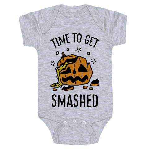 Time To Get Smashed Pumpkin Baby Onesy
