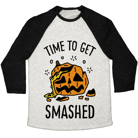 Time To Get Smashed Pumpkin Baseball Tee