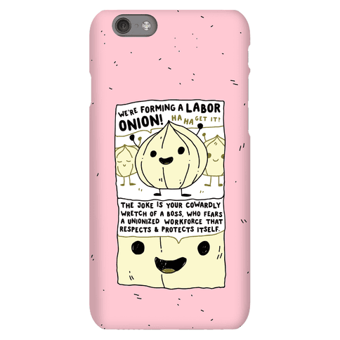 Labor Onion Phone Case