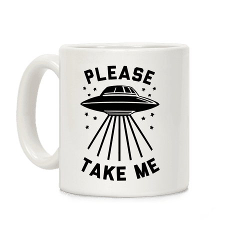 Please Take Me Coffee Mug