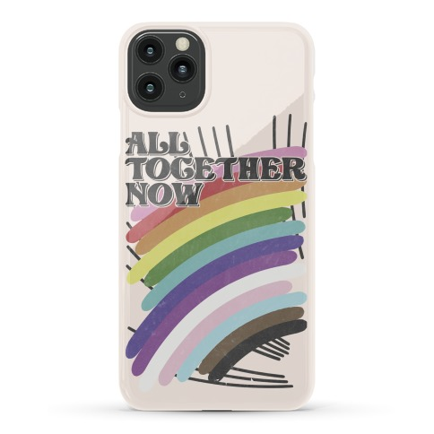 All Together Now Phone Case