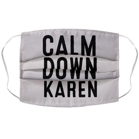 Calm Down Karen Accordion Face Mask