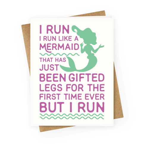 I Run Like a Mermaid Greeting Card