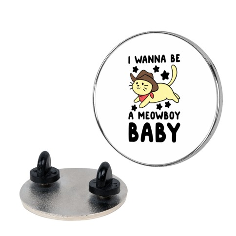 I Wanna be a Meowboy, Baby Pin