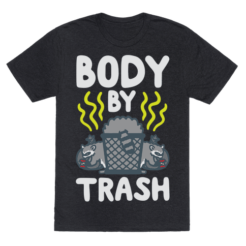 Body By Trash White Print Mens/Unisex T-Shirt