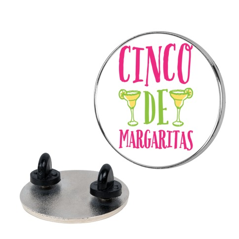 Cinco De Margaritas Pin