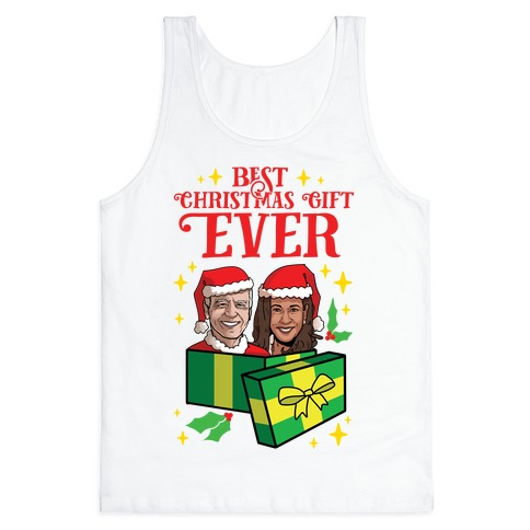 Best Christmas Gift EVER Tank Top