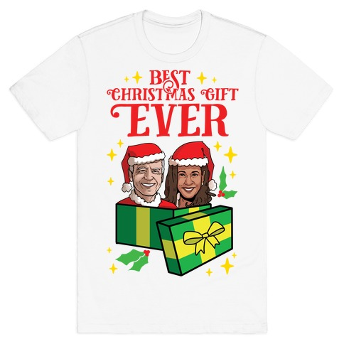 Best Christmas Gift EVER T-Shirt