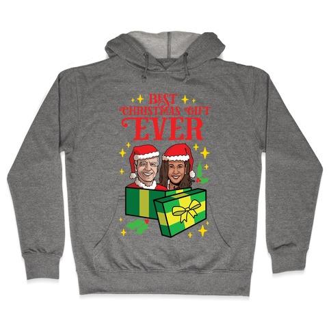 Best Christmas Gift EVER Hooded Sweatshirt
