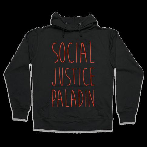 Social Justice Paladin Hooded Sweatshirt