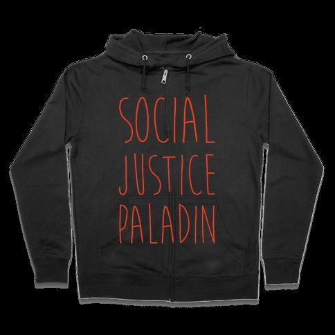 Social Justice Paladin Zip Hoodie
