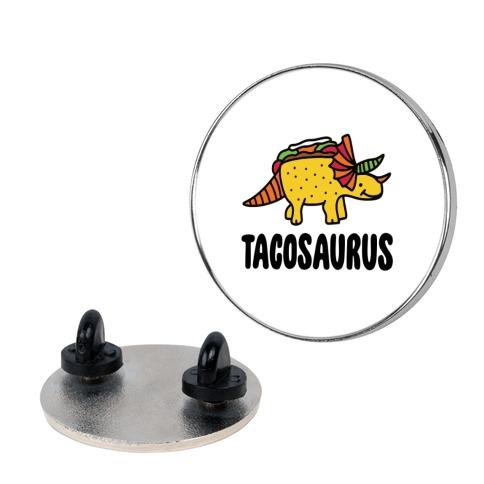 Tacosaurus Pin