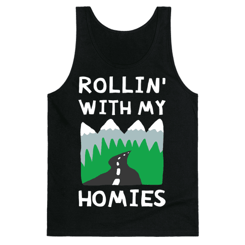 Rollin' With My Homies Roadtrip Tank Top