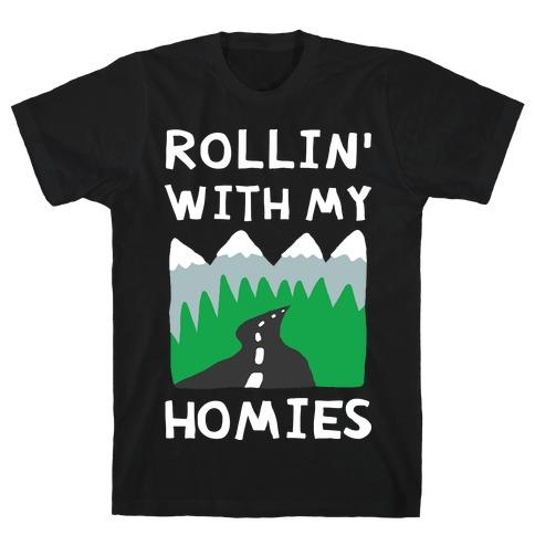 Rollin' With My Homies Roadtrip T-Shirt