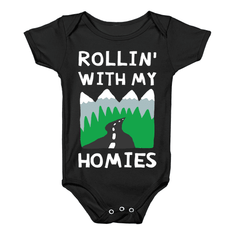 Rollin' With My Homies Roadtrip Baby Onesy