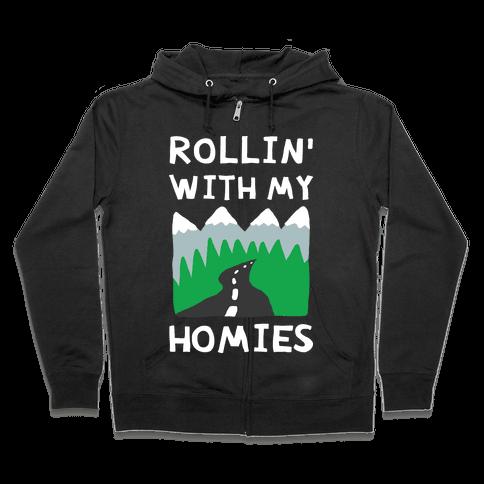 Rollin' With My Homies Roadtrip Zip Hoodie