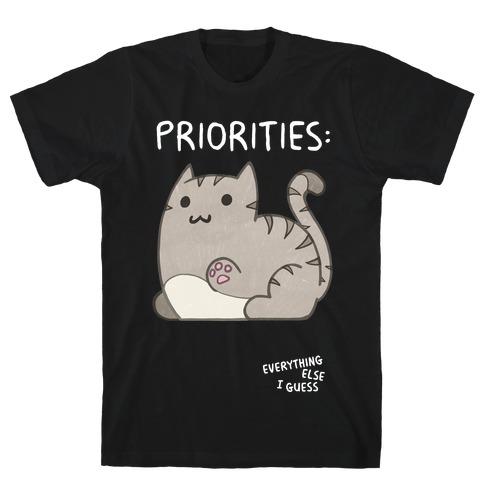 Cat Priorities T-Shirt