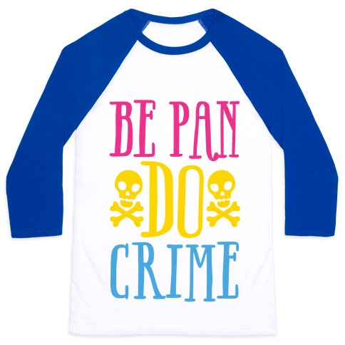 Be Pan Do Crime Baseball Tee
