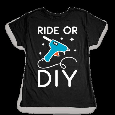 Ride Or DIY Pair 1/2 Womens T-Shirt