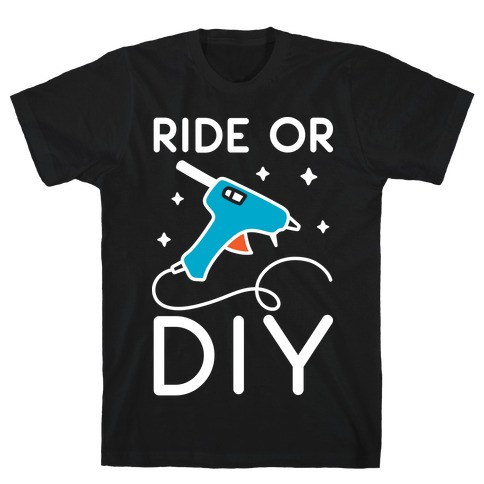 Ride Or DIY Pair 1/2 T-Shirt