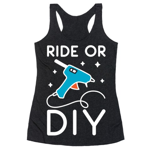 Ride Or DIY Pair 1/2 Racerback Tank Top