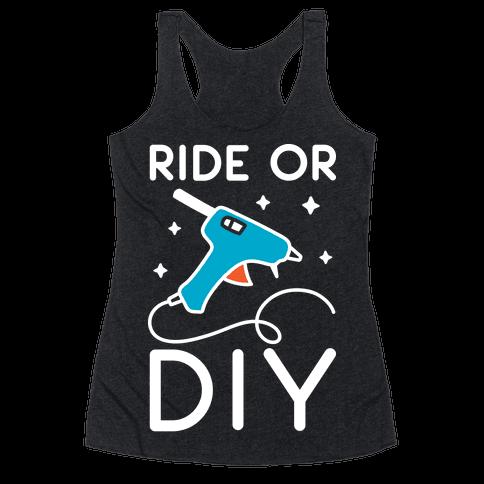Ride Or DIY Pair 1/2 Racerback Tank Top