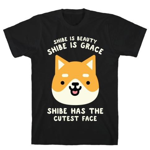 Shibe is Beauty Shibe is Grace T-Shirt