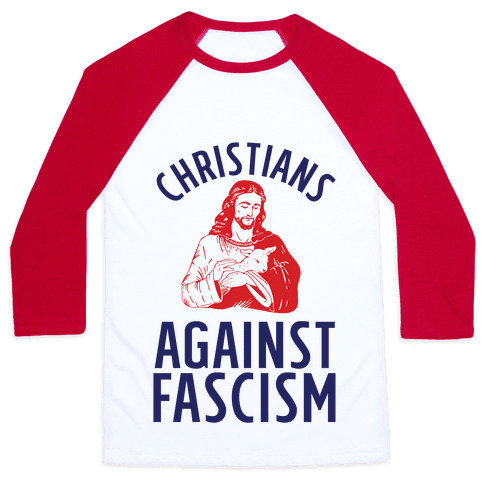 Christians Against Fascism Baseball Tee