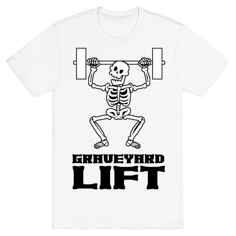 Graveyard Lift T-Shirt