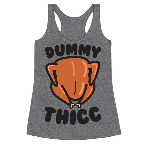 Dummy Thicc Turkey Racerback Tank Top