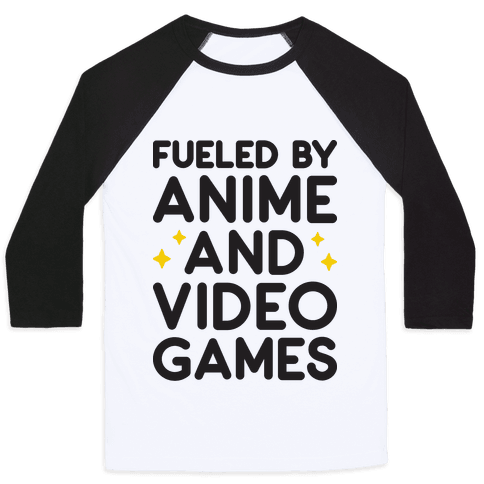 Fueled By Anime And Video Games Baseball Tee