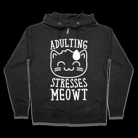 Adulting Stresses Meowt White Print Zip Hoodie