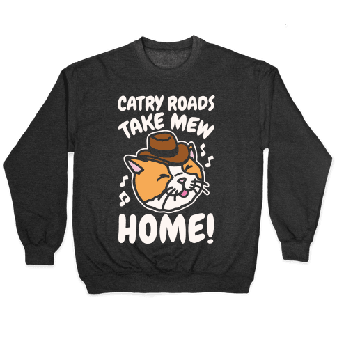 Catry Roads Take Mew Home Parody White Print Pullover