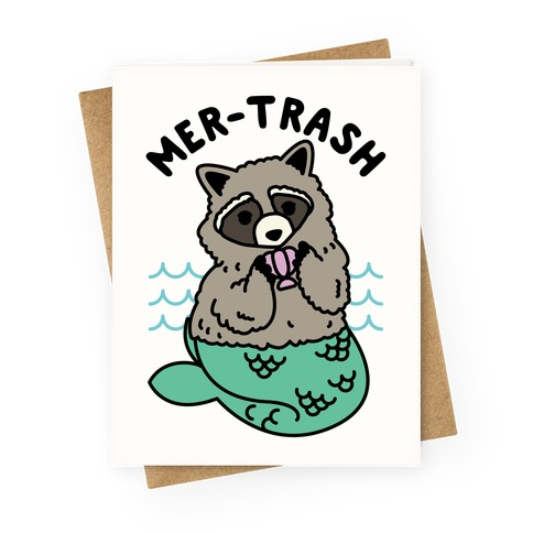 Mer-Trash Raccoon Greeting Card
