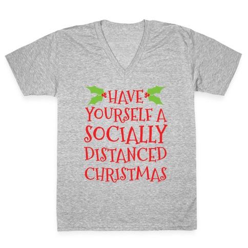 Have Yourself A Socially Distanced Christmas V-Neck Tee Shirt