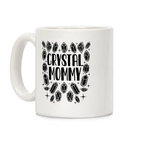 Crystal Mommy Coffee Mug