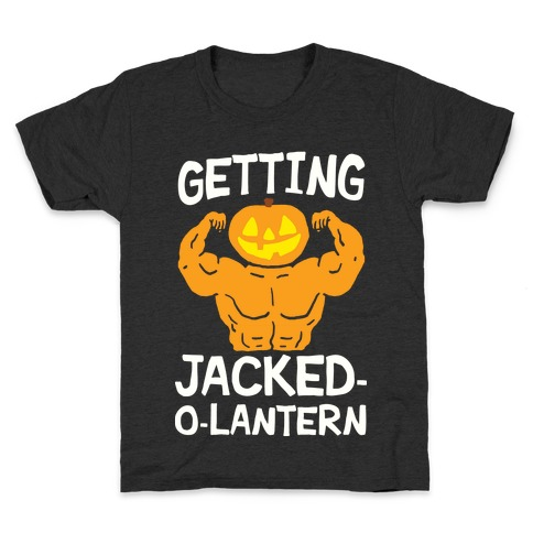 Getting Jacked-O-Lantern Kids T-Shirt