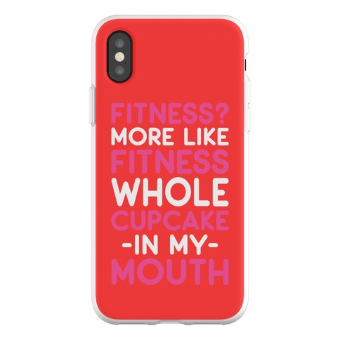 Fitness More like Fitness Whole Cupcake Phone Flexi-Case