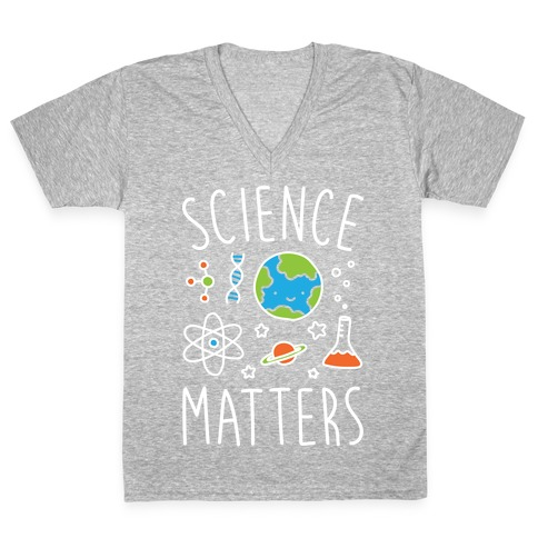 Science Matters V-Neck Tee Shirt