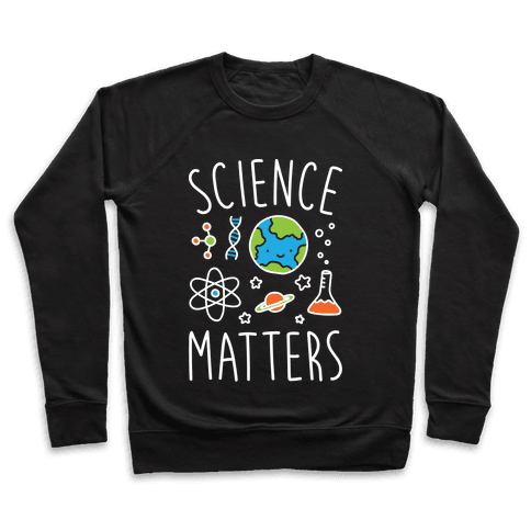 Science Matters Pullover